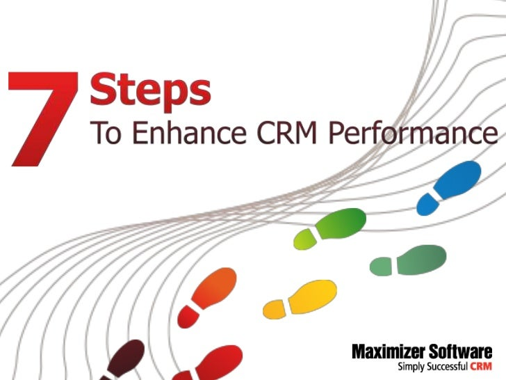 7 Steps to Enhance Your CRM Performance