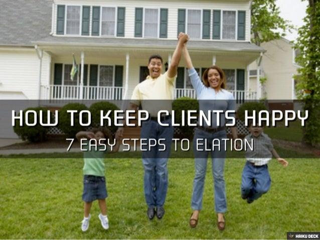 7 Steps To Real Estate Client Elation