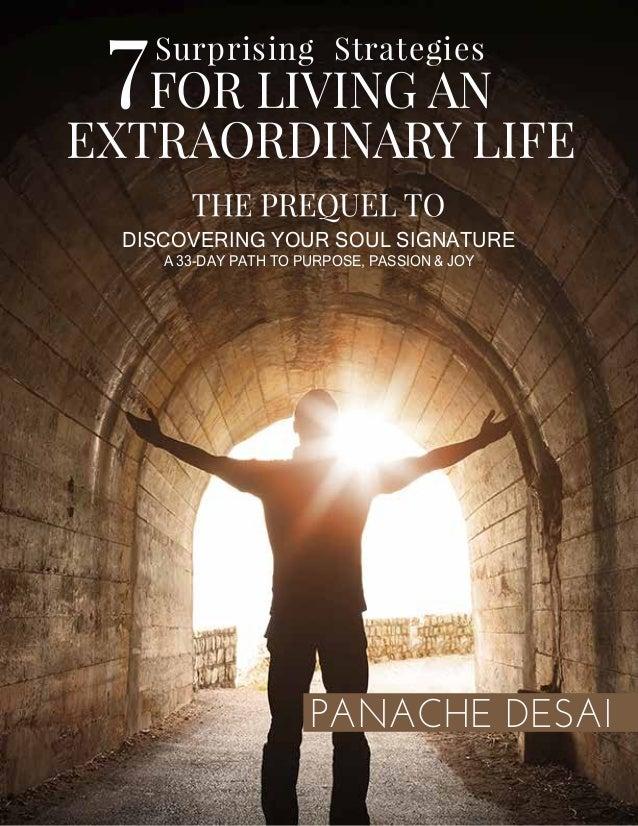 7 surprising strategies to living an extraordinary life by Panache Desai
