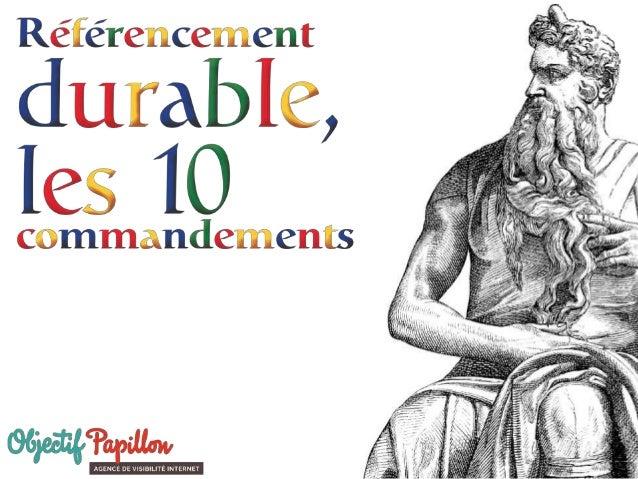 Les 10 commandements du référencement durable - Mêlée Numérique 2014