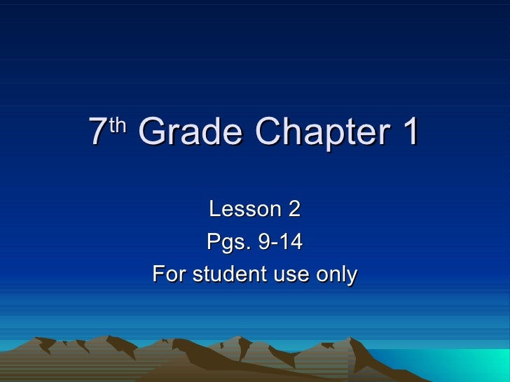 7th Grade Chapter 1 Lesson 2 pgs. 9-14