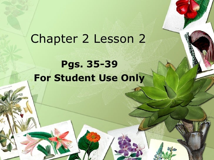 Chapter 2 Lesson 2 Pgs. 35-39 For Student Use Only