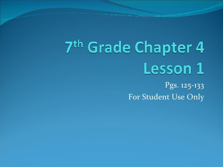Pgs. 125-133 For Student Use Only