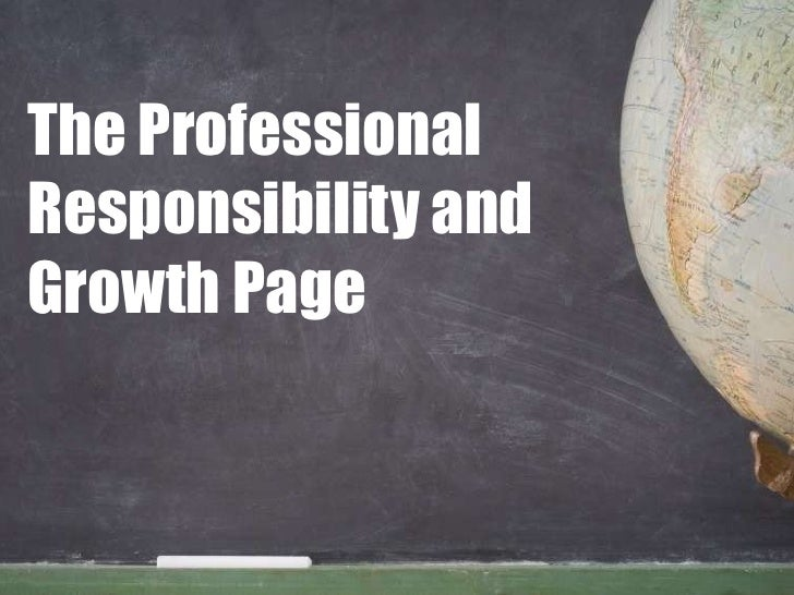 The Professional Responsibility and Growth Page<br />