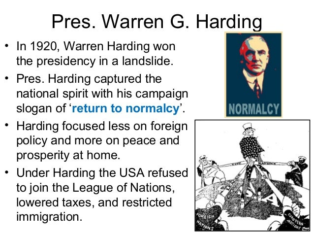 an analysis of warren hardings goals and speech return to normalcy President warren g harding inaugural address washington, dc but we must strive for normalcy to reach common welfare is the goal of our national.