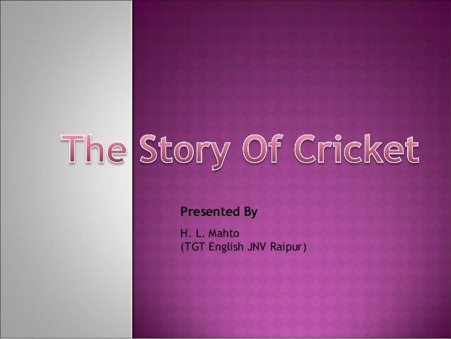 Presented By H. L. Mahto (TGT English JNV Raipur)
