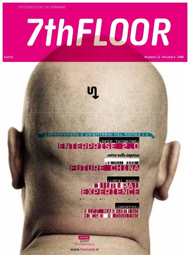 TUTTO QUELLO CHE STA CAMBIANDO Numero 12 - Volume 3 - 2008Euro 6 (questa rivista>< ti salverá >(questa rivista>< ti salver...