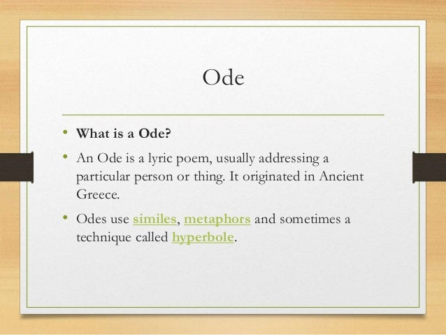 how to write a ode poem An ode (from ancient greek: ᾠδή, translit ōdḗ) is a type of lyrical stanzait is an elaborately structured poem praising or glorifying an event or individual, describing nature intellectually as well as emotionally.