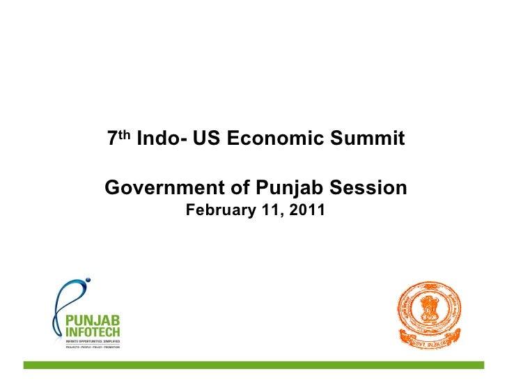 7th Indo- US Economic SummitGovernment of Punjab Session       February 11, 2011