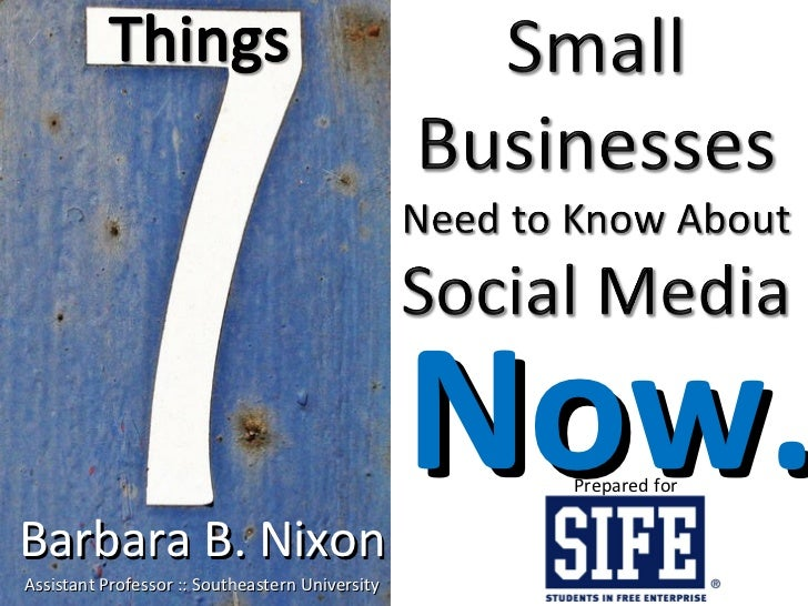 7 Things Small Businesses Need to Know About Social Media NOW