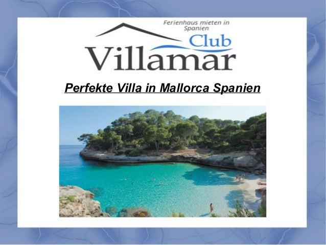 Perfekte Villa in Mallorca Spanien