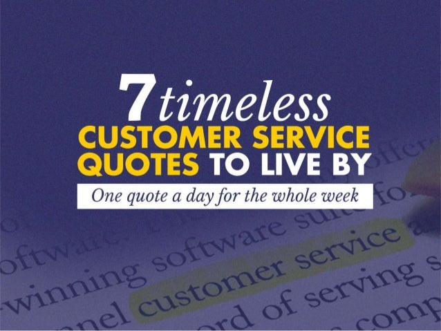 7 Timeless Customer Service Quotes to Live By