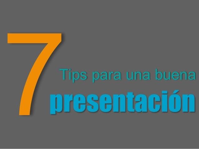 7 tips para una buena presentacion
