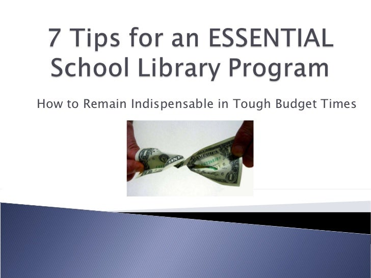 How to Remain Indispensable in Tough Budget Times
