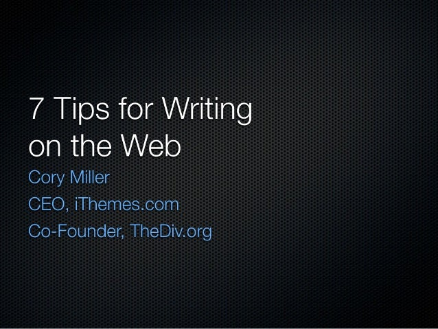 7 Tips for Writing on the Web
