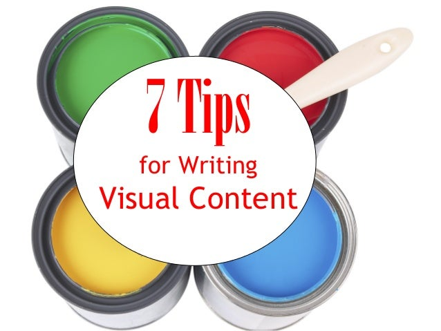 7Tips for Writing Visual Content