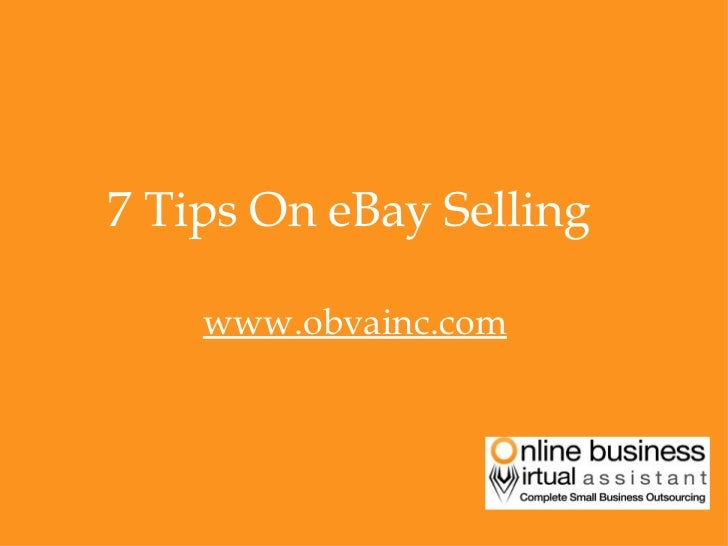 Top 7 Ebay Selling Tips-By OBVA Virtual Assitants