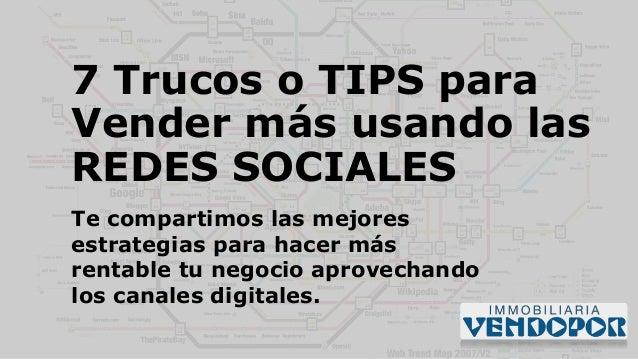 7 Trucos o TIPS para Vender más usando las REDES SOCIALES Te compartimos las mejores estrategias para hacer más rentable t...