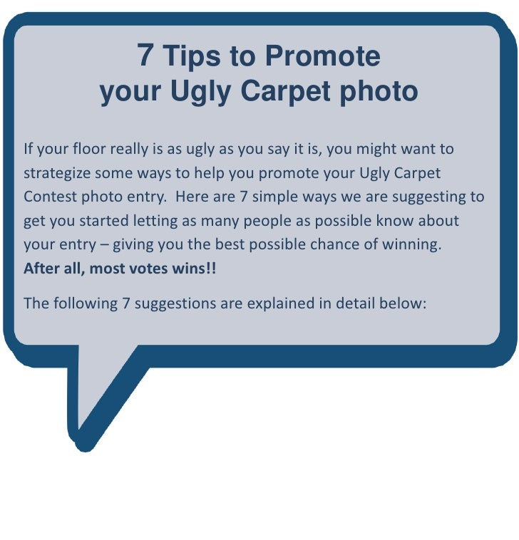 7 Tips to Promote            your Ugly Carpet photo If your floor really is as ugly as you say it is, you might want to st...