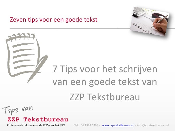 Zeven tips voor een goede tekst                                    7 Tips voor het schrijven                              ...