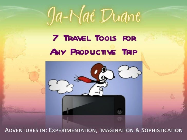 7 Travel Tools for Any Productive Trip