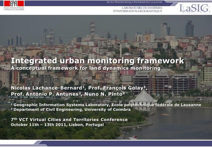 Integrated urban monitoring framework     A conceptual framework for land dynamics monitoring     Nicolas Lachance-Bernard...