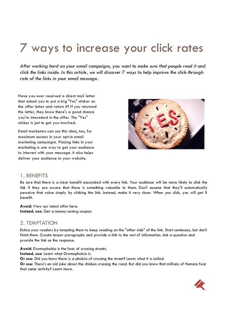 7 ways to increase your click rates After working hard on your email campaigns, you want to make sure that people read it ...