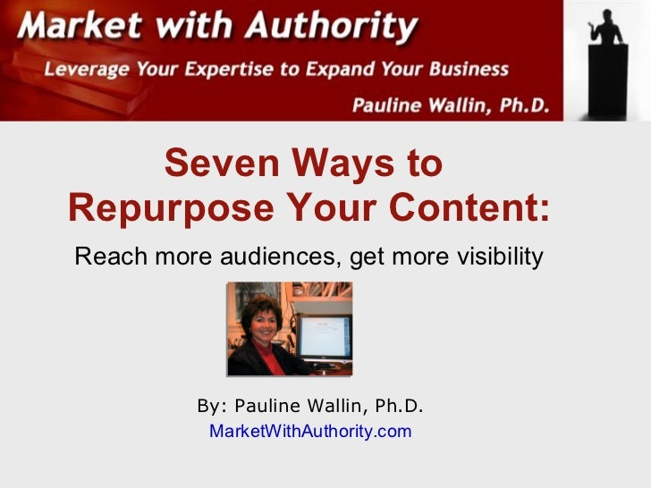 7 Ways To Repurpose Content