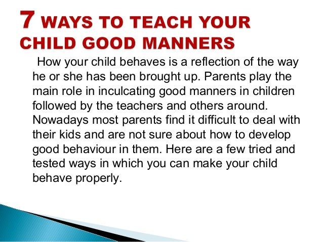 7 ways to teach your child good manners