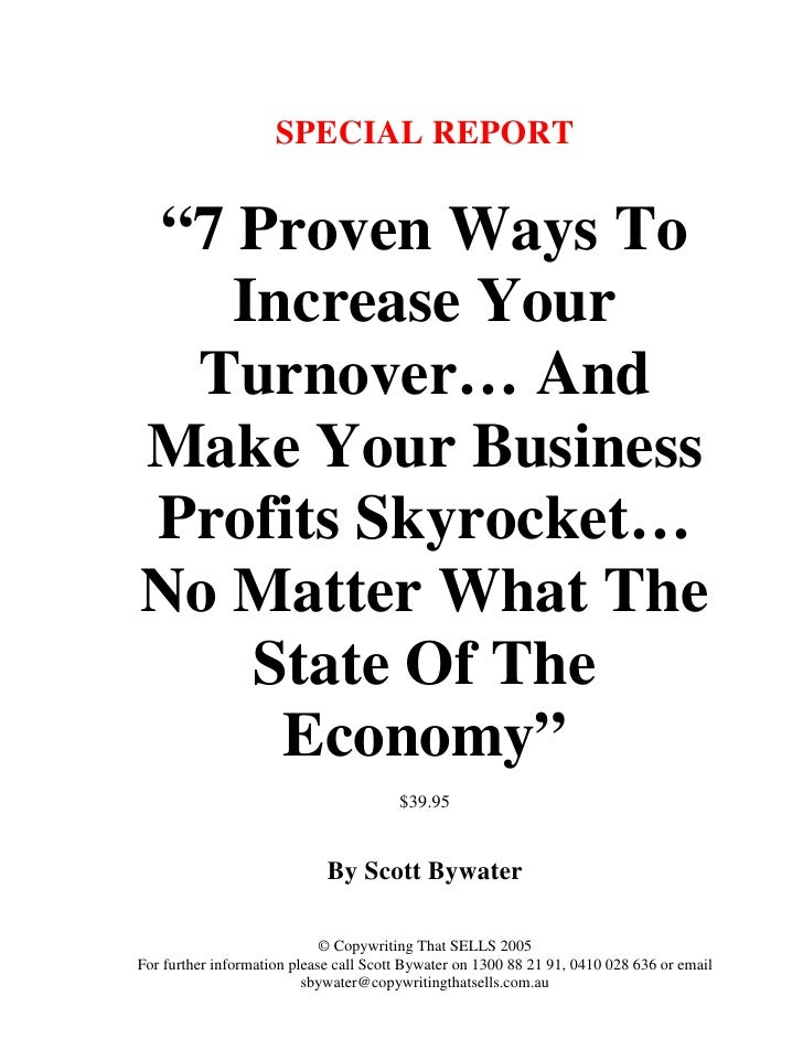 """SPECIAL REPORT   """"7 Proven Ways To    Increase Your  Turnover… And Make Your Business Profits Skyrocket… No Matter What Th..."""
