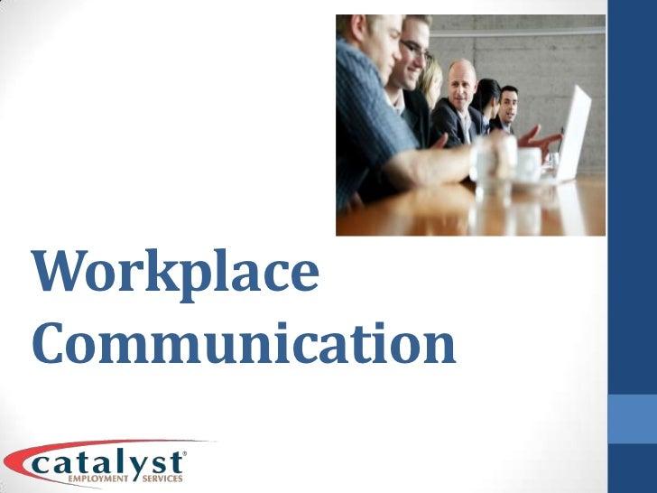 Workplace Communication<br />