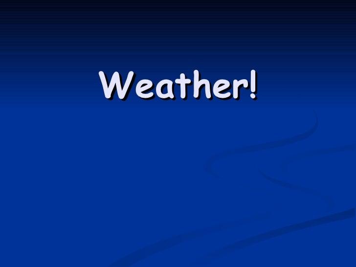 7yr 09 #16 Weather Temperature