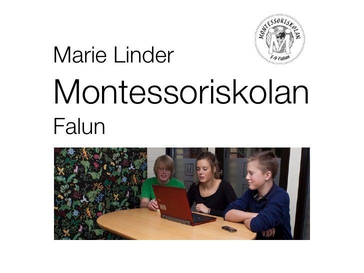 Marie Linder Montessoriskolan Falun