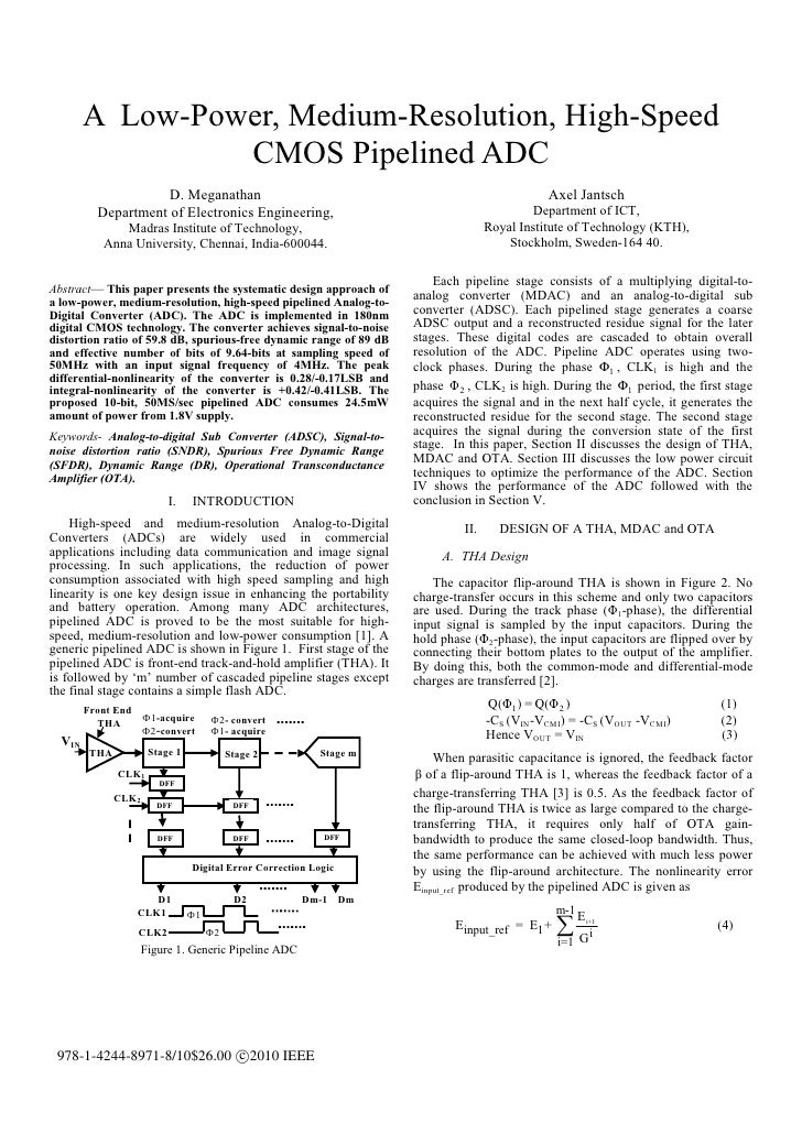 A Low-Power, Medium-Resolution, High-Speed                 CMOS Pipelined ADC                     D. Meganathan           ...