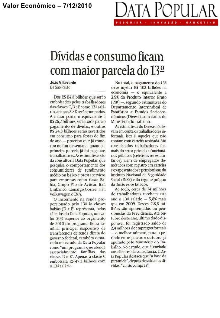 Valor Econômico - Dívidas e consumo ficam com maior parcela do 13º