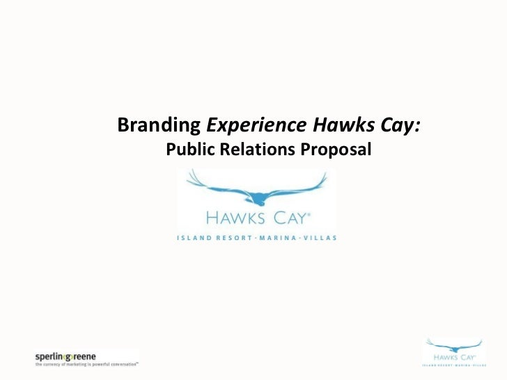 Branding Experience Hawks Cay:    Public Relations Proposal