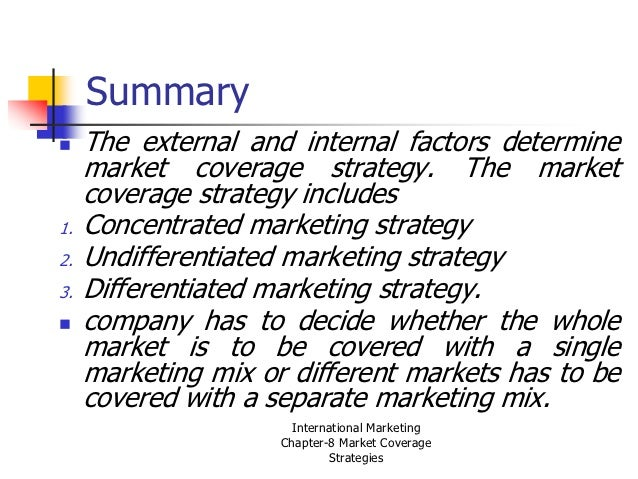 the market coverage strategies The cost of advertising has been known to put a company out of business it is important to take a look at your goal for market coverage and plan.