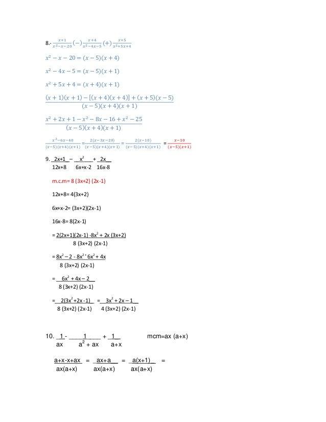 8.-                    =               =           =9. _2x+1_ – __x2___+ _2x__   12x+8     6x+x-2 16x-8      m.c.m= 8 (3x+...