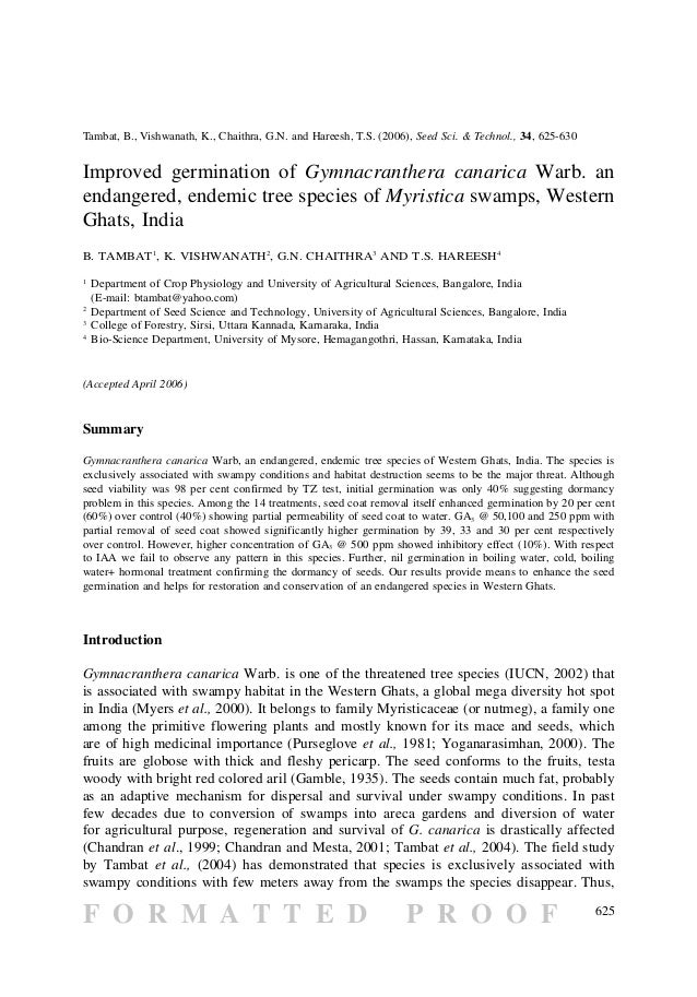 8. improved germination of gymnacranthera canarica warb. an