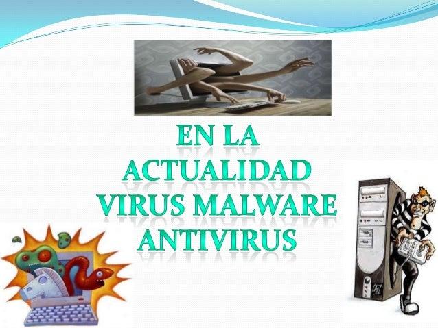 "Es la abreviatura de ""Malicious software"", término que engloba a todo tipo de programa o código informático malicioso cuya..."