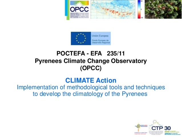 CLIMATE Action Implementation of methodological tools and techniques to develop the climatology of the Pyrenees