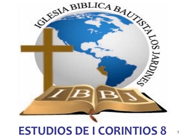 ESTUDIOS DE I CORINTIOS 8 1