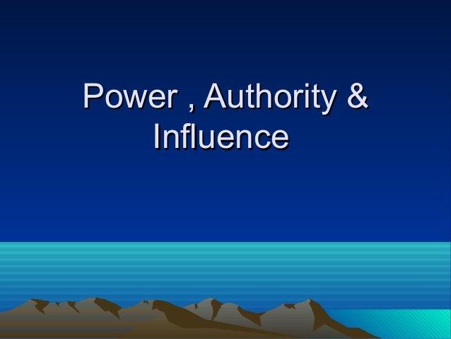 power authority & influence