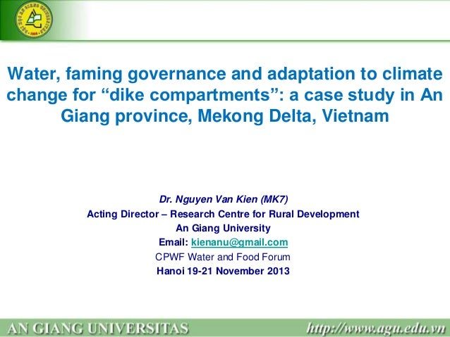 8. water, faming governance and adaptation to climate change for dike compartments. kien van nguyen