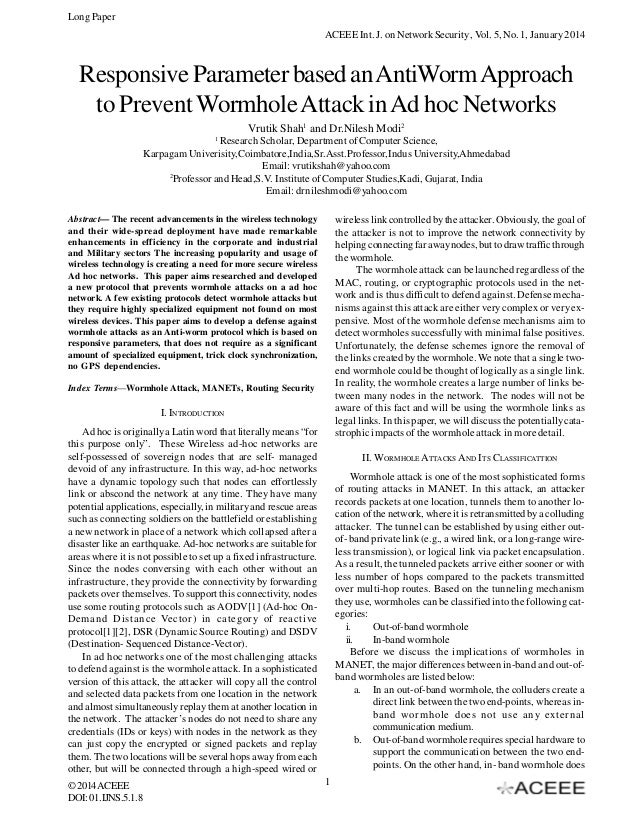 Responsive Parameter based an AntiWorm Approach to Prevent Wormhole Attack in Ad hoc Networks