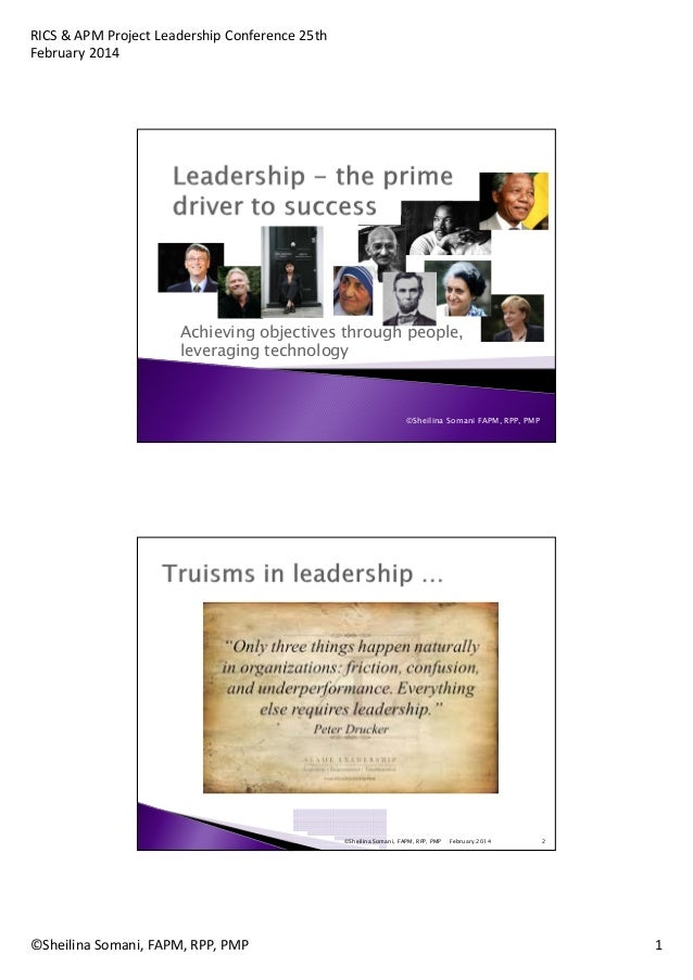 RICS & APM Project Leadership Conference 25th February 2014  Achieving objectives through people, leveraging technology  ©...