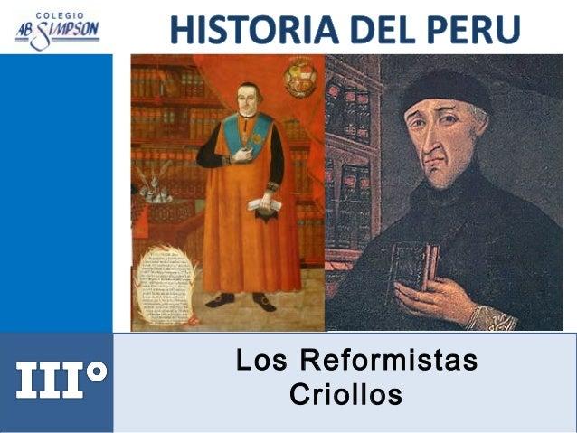 Los Reformistas Criollos