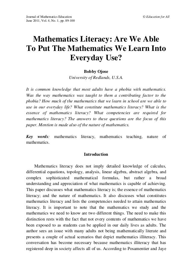 Journal of Mathematics Education © Education for All June 2011, Vol. 4, No. 1, pp. 89-100 Mathematics Literacy: Are We Abl...