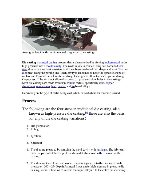 An engine block with aluminium and magnesium die castings. Die casting is a metal casting process that is characterized by...