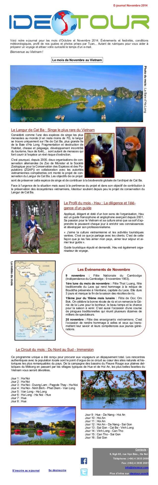 Voici notre e-journal pour les mois d'Octobre et Novembre 2014. Événements et festivités, conditions météorologiques, prof...